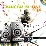 Trance Must Have 2014