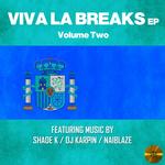 Viva La Breaks Vol 2 EP