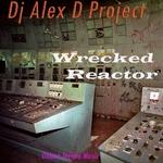 Wrecked Reactor