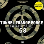 Tunnel Trance Force: The Best Of Vol 68