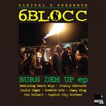 Burn Dem Up EP