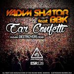 Ear Confetti Remixes (feat BBK)