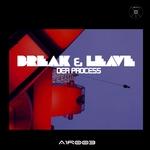 Break & Leave