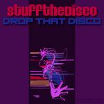 Drop That Disco