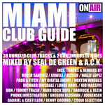 Miami Club Guide