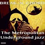 The Metropolitan Underground Jazz