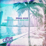 Miami 2014 Stoned Pupillos Sampler