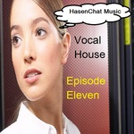 Vocal House 11