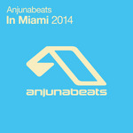 Anjunabeats In Miami 2014