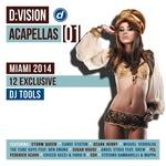 D:Vision Acapellas 01 [Miami 2014]