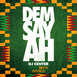 Dem Say Ah - Single
