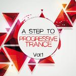 A Step To Progressive Trance Vol 1