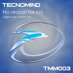TECNOMIND - No Reason For Cry (Front Cover)