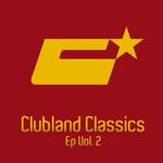 Clubland Classics EP Vol 2