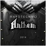 Hardtechno Anthem 2014