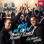 BIG FLOW feat HENRY MENDEZ/DAVIEL LA NUEVA PROMESA - La Mano Arriba (Front Cover)