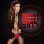 Trance Power Music 2014