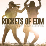Rockets Of EDM
