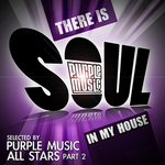There Is Soul In My House: Purple Music All Stars Part 2