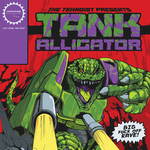 TEKNOIST, The - Tank Alligator (Front Cover)