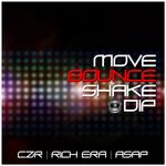 Move, Bounce, Shake, Dip