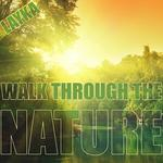 Walk Through The Nature