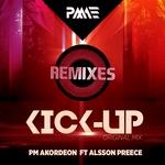 Kick Up: Remixes