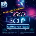 Disko Soup EP