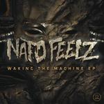 Waking The Machine EP