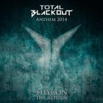 The Return (Total Blackout Anthem 2014)