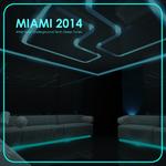 Miami 2014: After Hour Underground Tech Deep Tunes