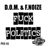 Fuck Politics