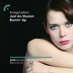 Just An Illusion / Burnin' Up (Remixes)