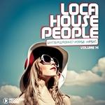 Loca House People Vol 14 (Underground House Music)