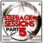 Stepback Sessions Part 5