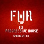 TOP 10 PROGRESSIVE HOUSE Sping 2014