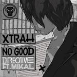No Good/Directive
