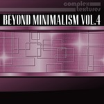 Beyond Minimalism Vol 4