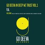 Go Deeva In Deep We Trust Vol 1