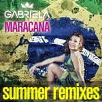 Maracana (Summer Remixes)