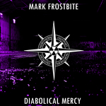 FROSTBITE, Mark - Diabolical Mercy (Front Cover)