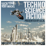 Techno Science Fiction (Massive Techno & Minimal Tracks)