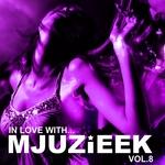 In Love With Mjuzieek Vol 8