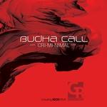 Budha Call