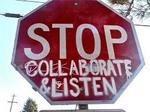 Stop Collaborate & Listen