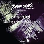 Montel presents Basement Journeys (unmixed tracks)