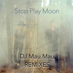 DJ Mau Mau Remixes