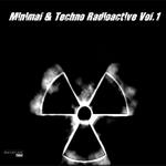 VARIOUS - Minimal & Techno Radioactive Vol 1 (Front Cover)