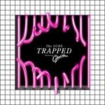 Trapped (Acid Jacks Remixes)