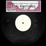 Agent Stereo/PHaze Project/Love & Mind - The Remixes